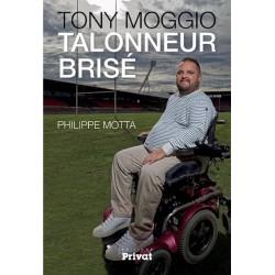Tony Moggio : Talonneur brisé